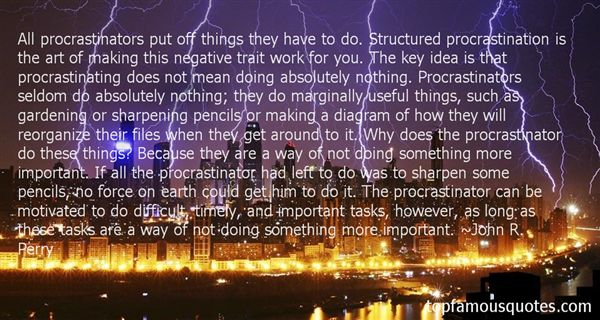 Quotes About Procrastination At Work