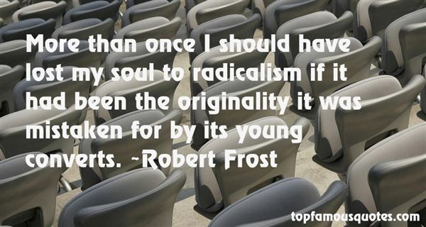 Quotes About Radicalism