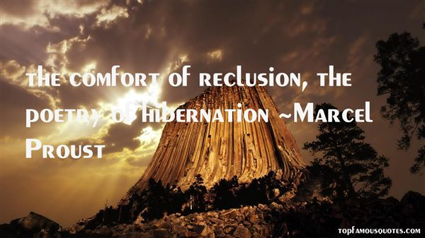 Quotes About Reclusion