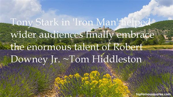 Quotes About Robert Downey Jr