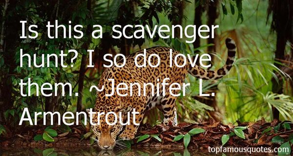 Quotes About Scavenger