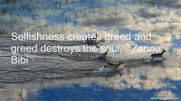 Quotes About Selfishness And Greed