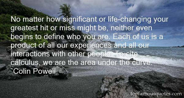 Quotes About Significant Experiences