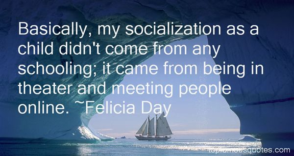 Quotes About Socialization
