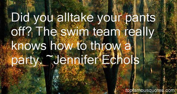 Swim Team Quotes: best 7 famous quotes about Swim Team
