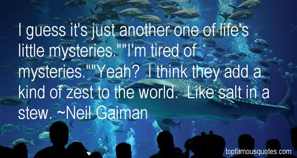 Quotes About The Mysteries Of The World