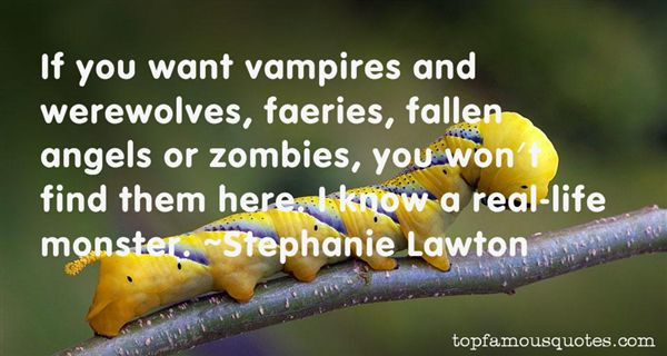 Quotes About Vampires And Werewolves