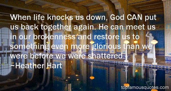 Quotes About When Life Knocks U Down