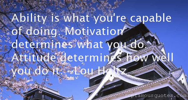 Quotes About Ability Motivation