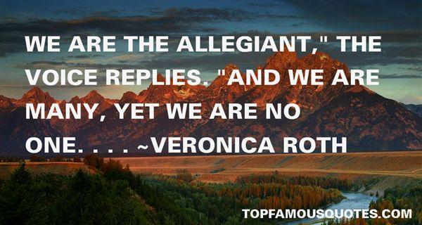 Quotes About Allegiant
