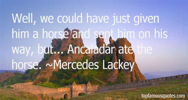 Quotes About Ancaladar