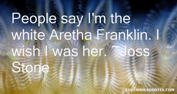 Quotes About Aretha Franklin