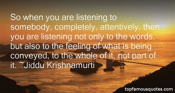Quotes About Attentive Listening