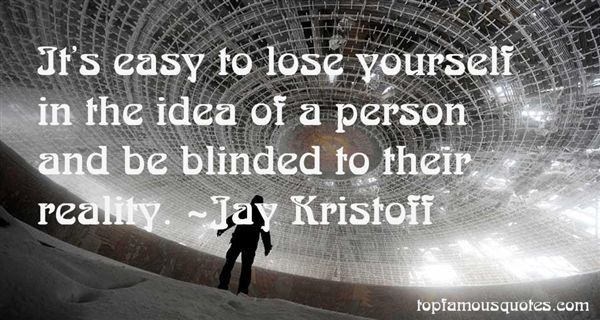 Quotes About Blinded