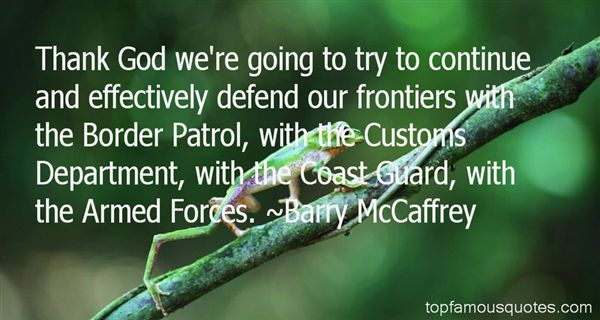 Quotes About Border Patrol