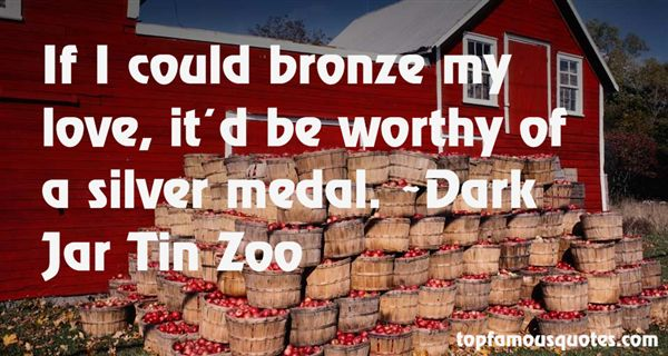 Quotes About Bronze Medal