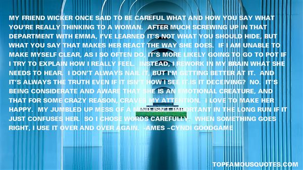 Quotes About Careful What You Say