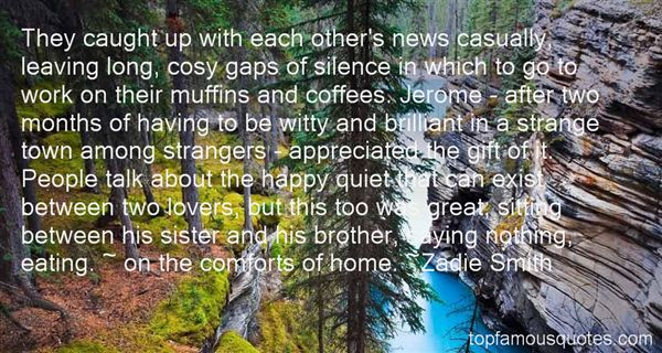 Quotes About Comforts Of Home
