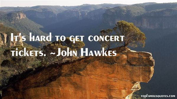 Quotes About Concert Tickets