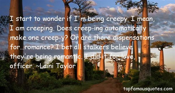 Quotes About Creepy Love