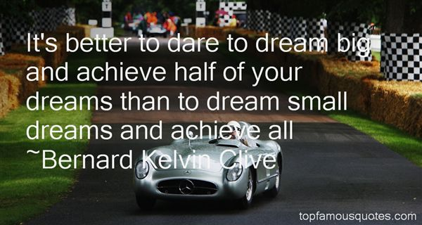 Quotes About Dare To Dream