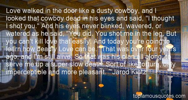 Quotes About Deadly Love