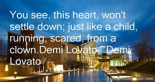 Quotes About Demi Lovato