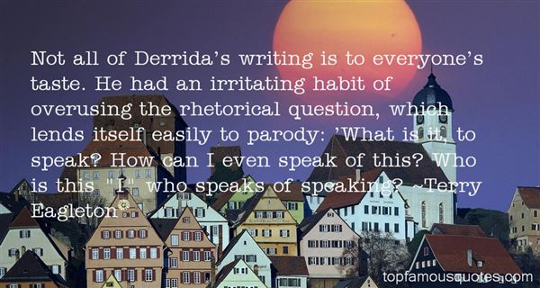 Quotes About Derrida