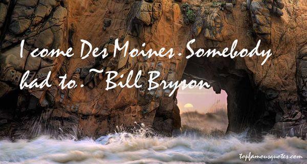 Quotes About Des Moines