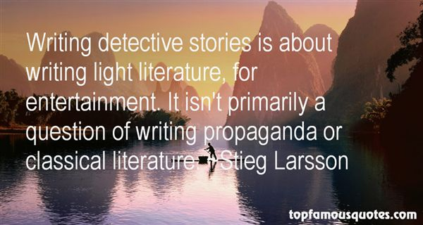 Quotes About Detective Stories