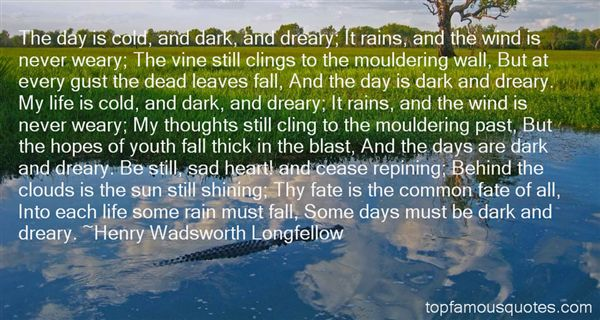 Dreary Days Quotes: best 4 quotes about Dreary Days