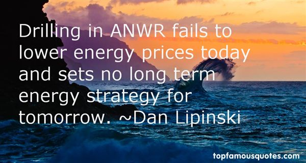 Quotes About Drilling In Anwr