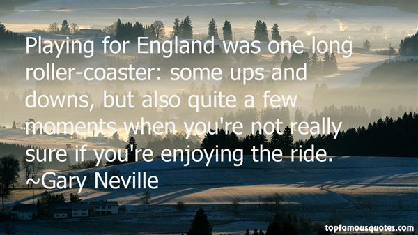 Quotes About Enjoying The Ride