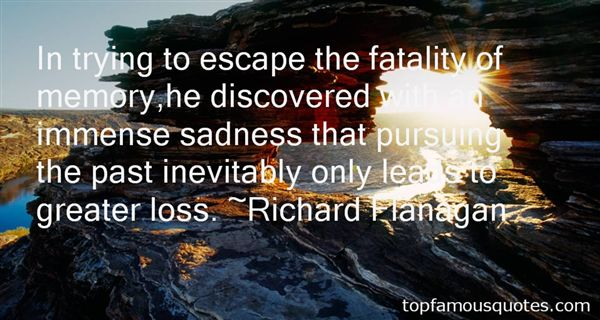 Quotes About Escape The Past