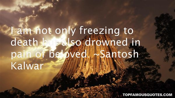 Quotes About Freezing To Death