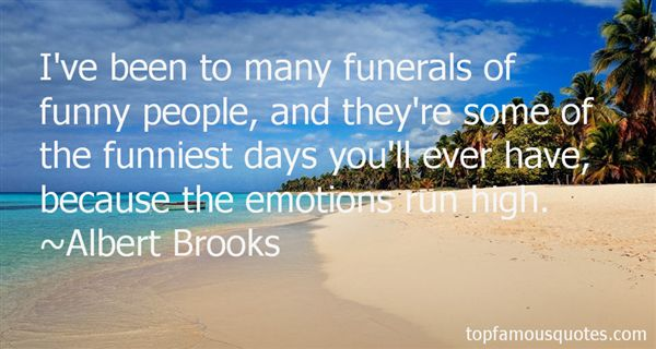 Quotes About Funerals Funny