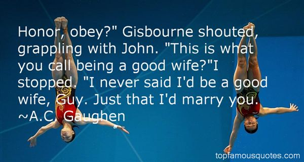 Quotes About Gisbourne