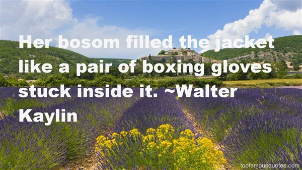 Quotes About Glove
