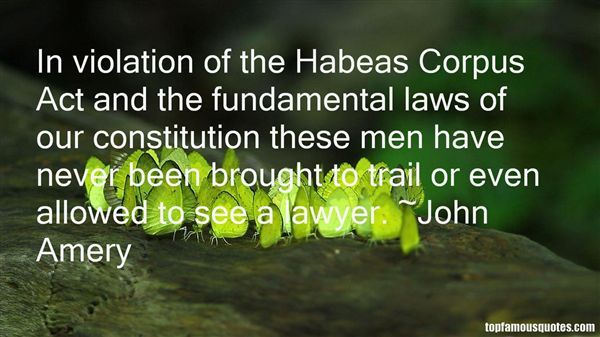 Quotes About Habeas Corpus