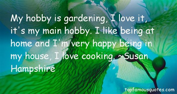 Quotes About Hobby Gardening