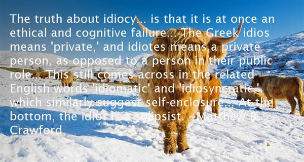 Quotes About Idiot Person