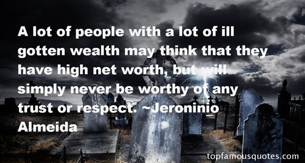 Quotes About Ill Gotten Wealth