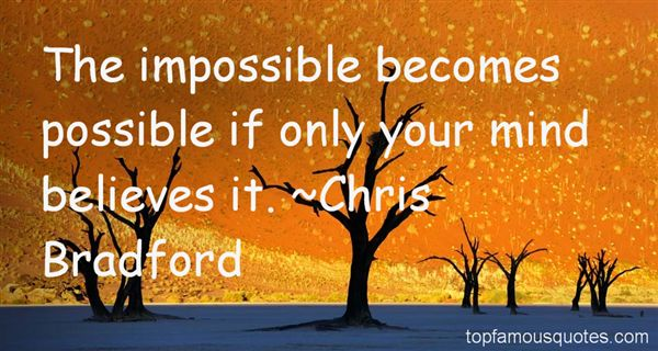 Quotes About Impossible Becomes Possible