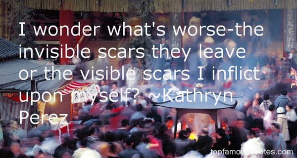 Quotes About Invisible Scars