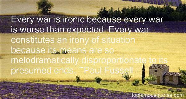 Quotes About Irony Of Situation