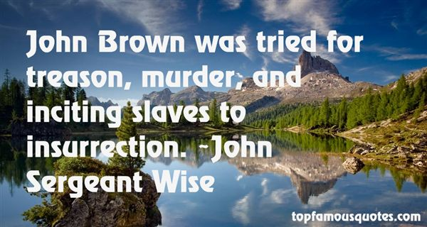 Quotes About John Brown