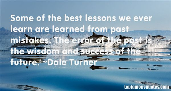 Quotes About Lessons Learned From Mistakes