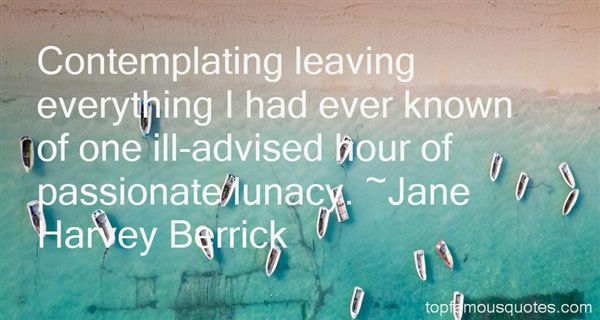 Quotes About Lunacy