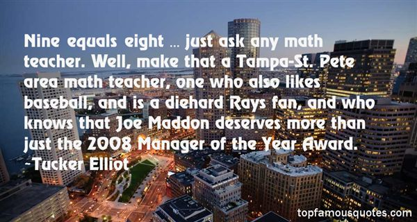 Quotes About Maddon