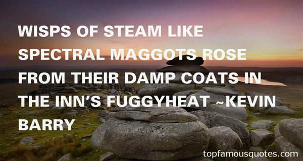Quotes About Maggots